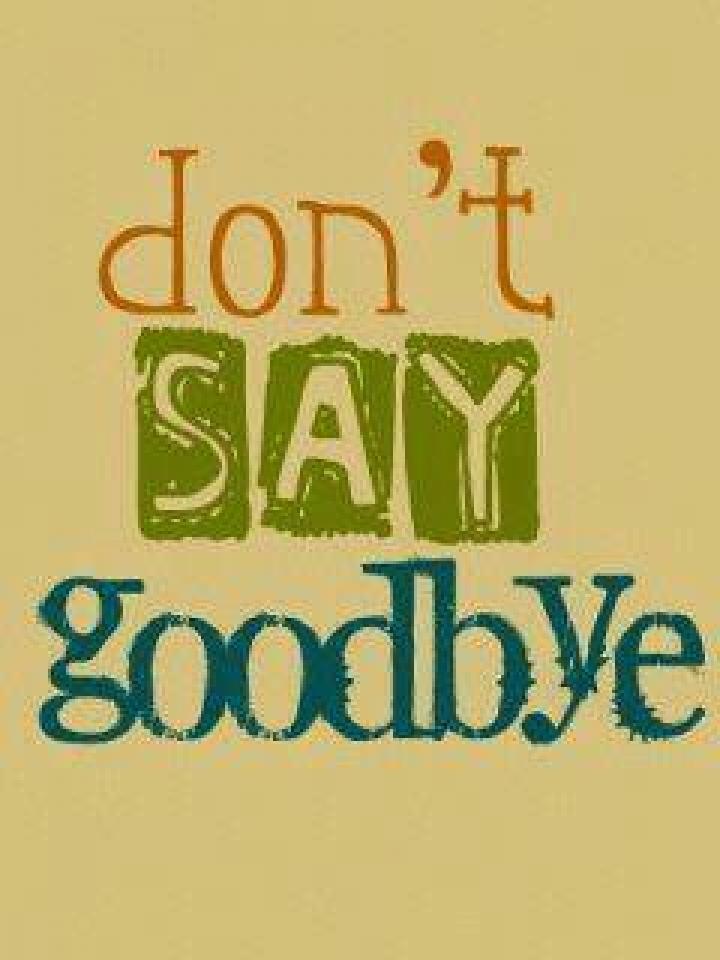 Write my saying goodbye essays