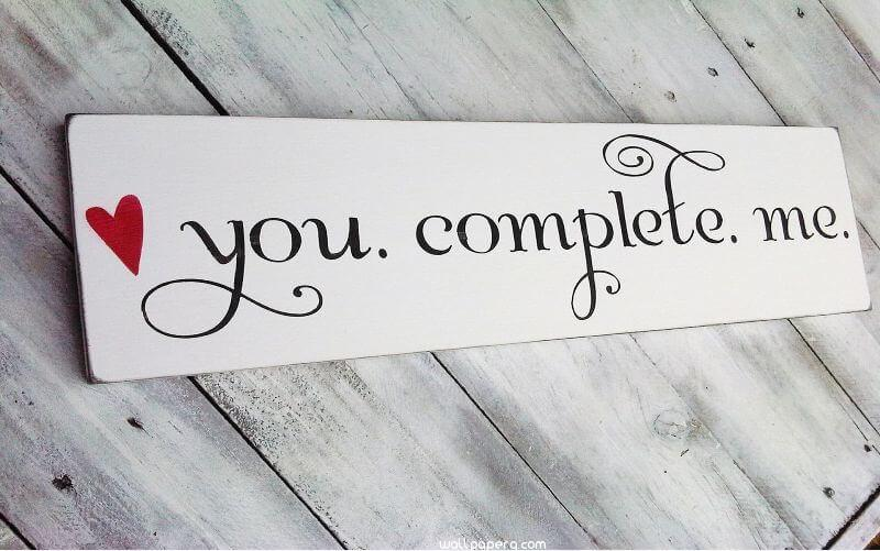 You complete me hd wallpaper