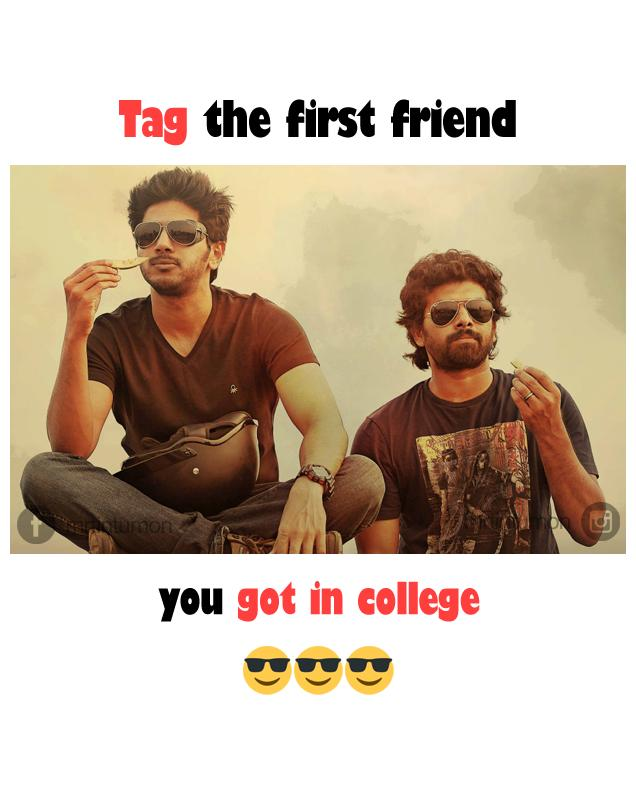 Tag your first friend in college
