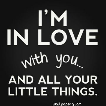 I am in love with you quotes for him