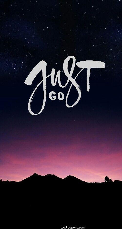 Just go  ,wide wallpapers,ultra hd 4k wallpapers,images