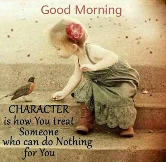 Good morning and character