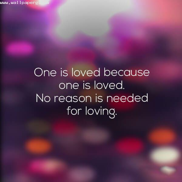 One is loved quote