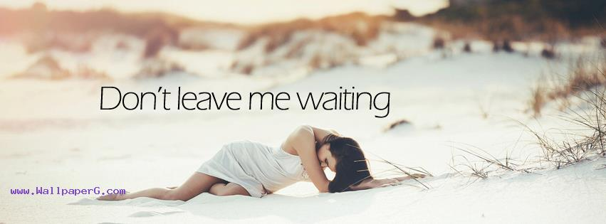 Dont leave me fb cover