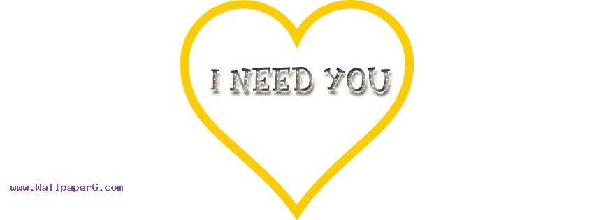 I need you fb cover