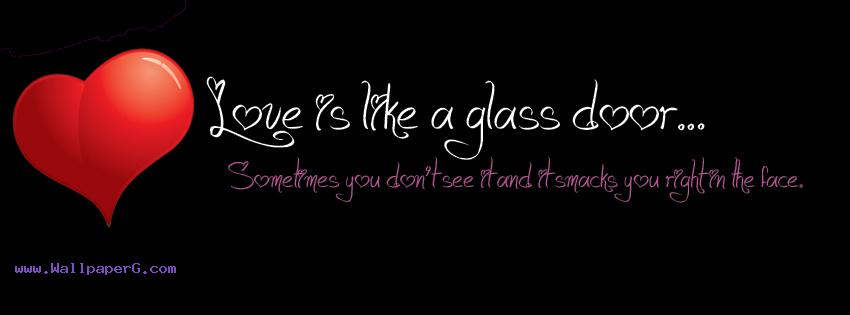 Love is like glass door fb cover