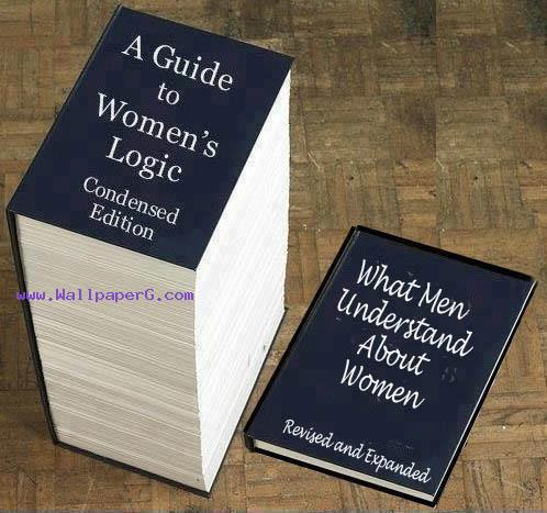 A guide to womens logic ,wide,wallpapers,images,pictute,photos