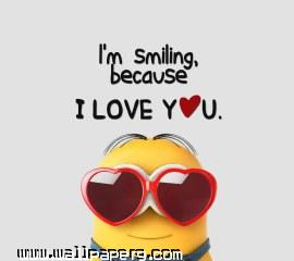 I am smiling becausei love you