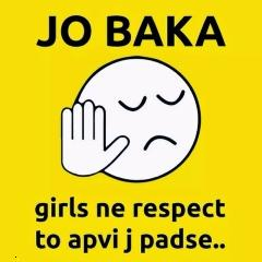 Jo baka girls ko respect to dena padega hd meme ,wide,wallpapers,images,pictute,photos