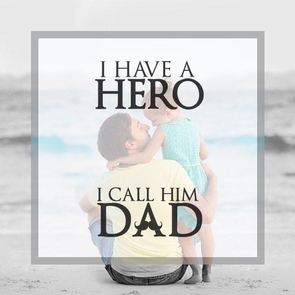My hero my father