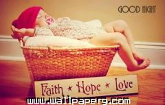 Faith hope love good night wallpaper
