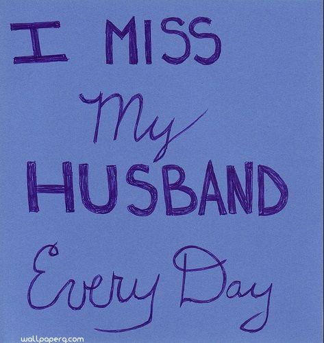I miss my husband ,wide,wallpapers,images,pictute,photos