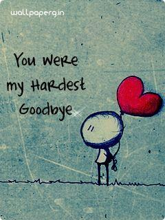 My hardest good bye hd wallpaper miss you