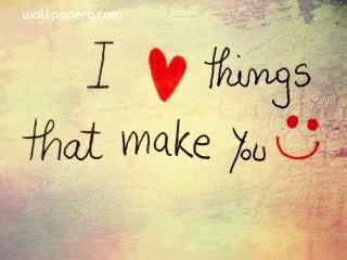 Love the thing make you smile hd wallpaper quote