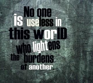 No one is useless 1 ,wide,wallpapers,images,pictute,photos