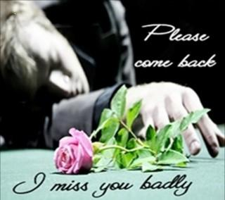 I miss you badly