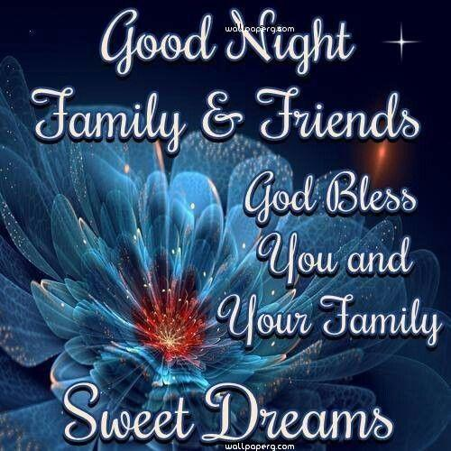 Good night family and friend wish