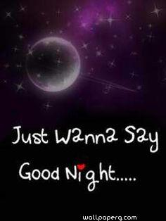 Just wanna say good night ,wide,wallpapers,images,pictute,photos