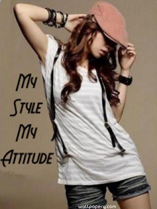 My style my attitude girl ,wallpapers,images,