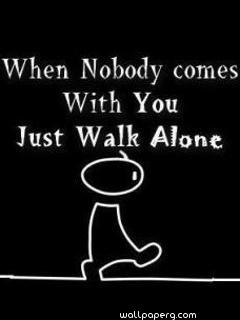 Just walk alone quote image