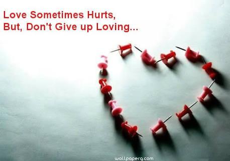 Love sometime hurt quote