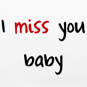 I miss you baby quote