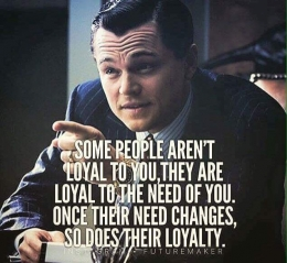 Some people are not loyal quote