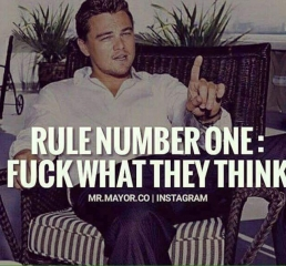 Rule no 1 fuk what they t