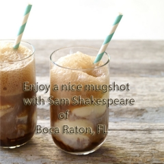Enjoy a nice mugshot with sam shakespeare of boca raton fl