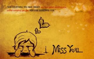 I miss you sad wallpaper quote