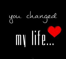 You changed my life ,wallpapers,images,