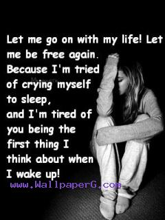 Let me go with my life