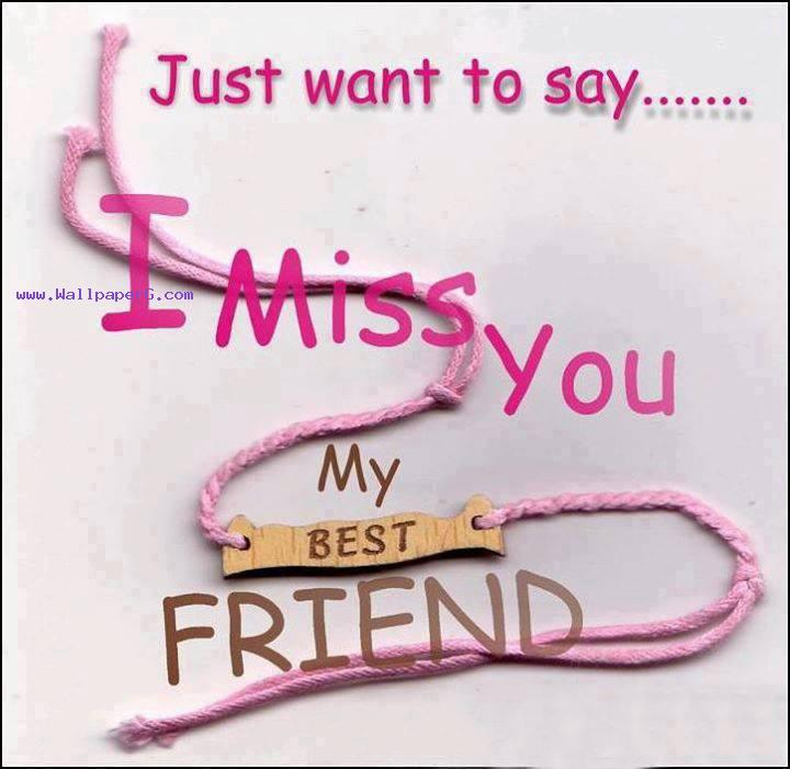 Download Missing best friends - Saying quote wallpapers-Mobile Version
