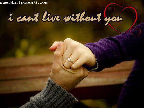 Cant live without you ,wide,wallpapers,images,pictute,photos