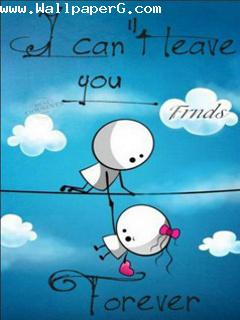 I can not leave you my fr
