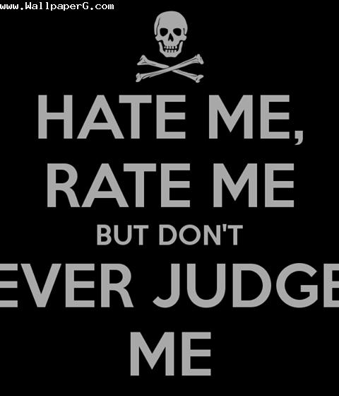 Dont judge me ,wide,wallpapers,images,pictute,photos