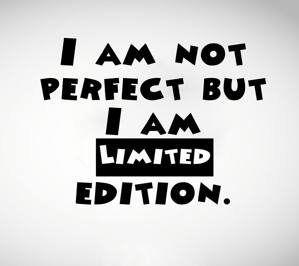 I am not perfect but limited