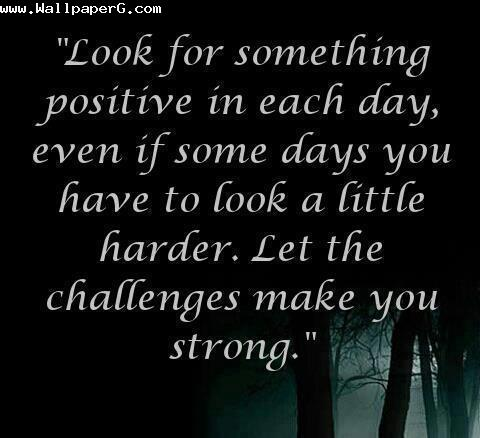 Let the challenge make you strong