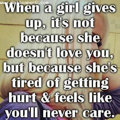 When a girl gives up