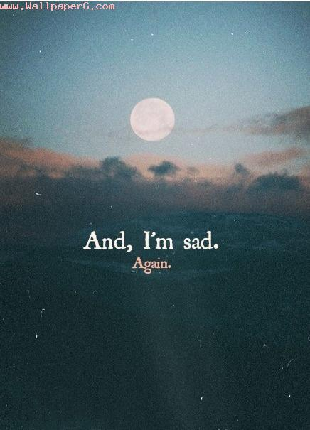 And m sad again