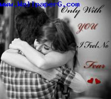 Only with you i feel no fear ,wide,wallpapers,images,pictute,photos