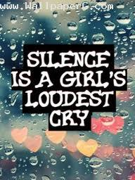 Silent is a girls loudest