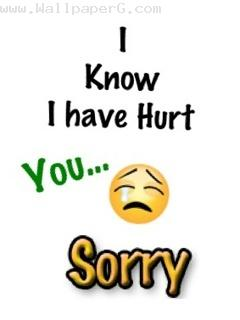 "Download ""I know i have hurt you sorry"" wallpaper for mobile cell phone."