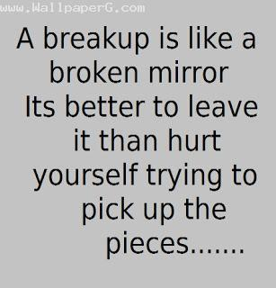 Breakup is like a broken mirror
