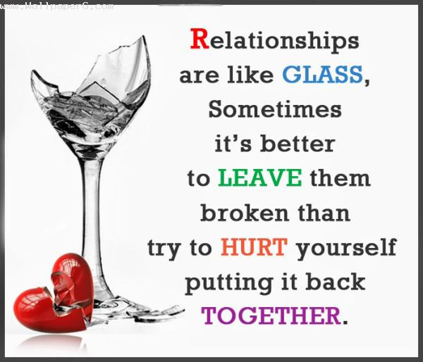 Relationships are like glass ,wide,wallpapers,images,pictute,photos
