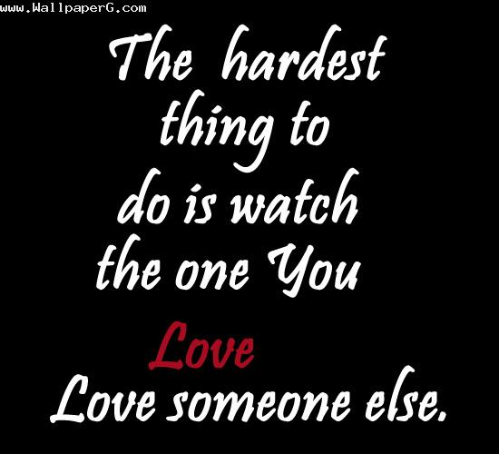 Your love with someone else
