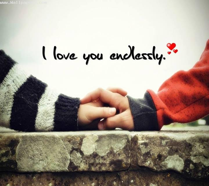Love you endlessly ,wide,wallpapers,images,pictute,photos