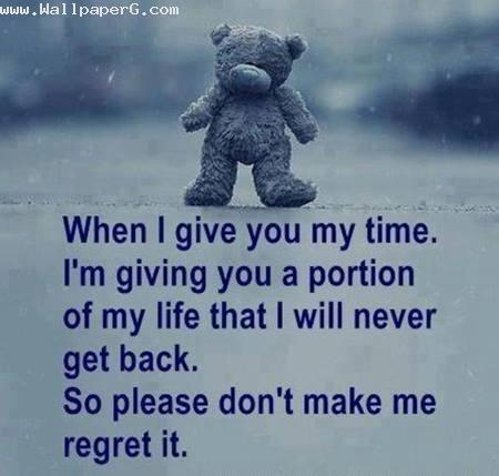 Dont make me regret