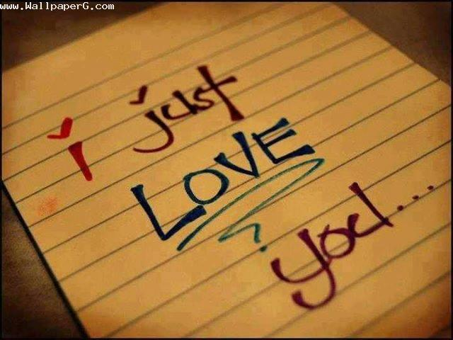 I just love you ,wide,wallpapers,images,pictute,photos