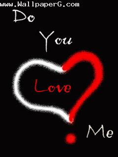 Do you love me ,wide,wallpapers,images,pictute,photos
